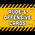 Rude and offensive cards