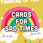 Cards for sad times